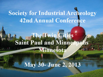 SIA sculpturegardenssia2013350 Society for Industrial Archeology Conference